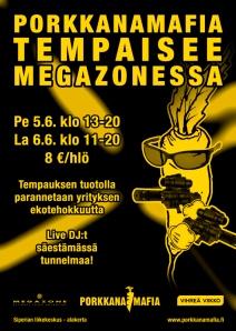 Porkkanamafia Tampere Tempaus flyer Megazone