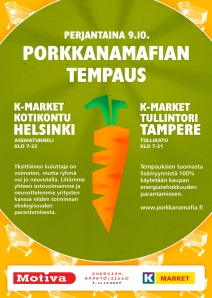 Porkkanamafian tempaus 9.10.2009 Helsinki & Tampere